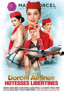 Dorcel Airlines - развратные стюардессы / Dorcel Airlines - hotesses libertines