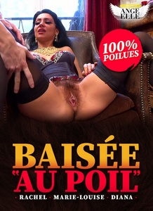 Baisee Au Poil / Fucked In The Hair